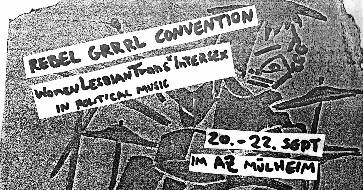 Rebel Grrrl Convention ****WomenLesbianTrans*Inter* in political music